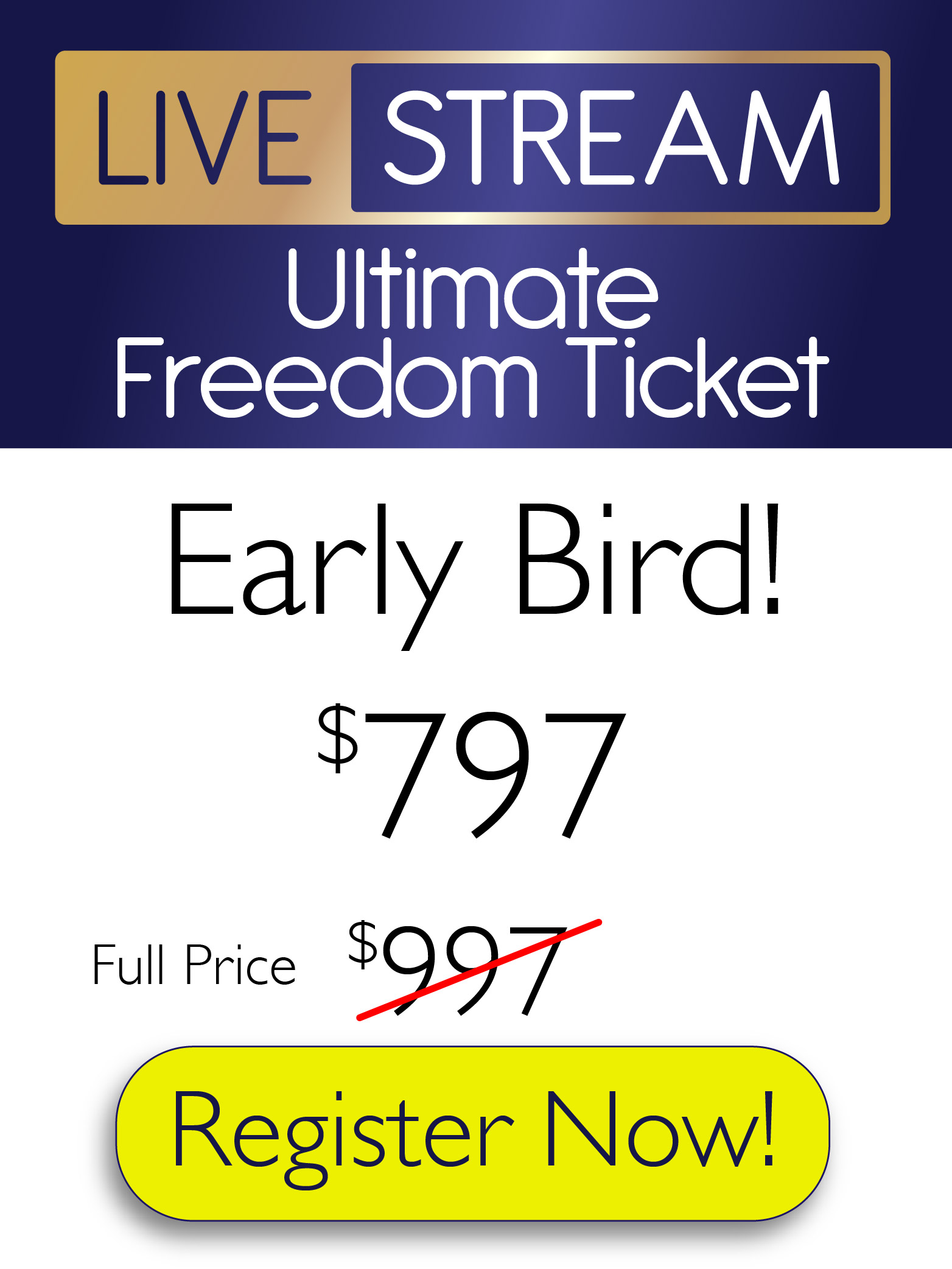Ultimate freedom ticket
